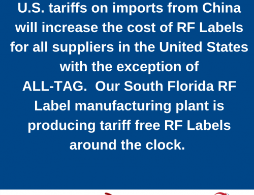 RF Label Prices in the U.S. Will Rise…….But Not ALL-TAG's